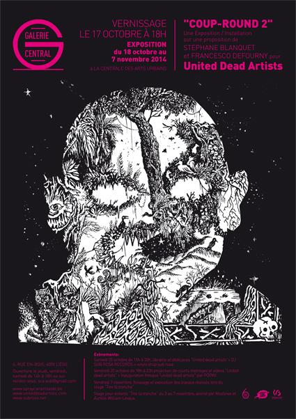 « Coup-Round 2 » United Dead Artists (Liège - Centrale des Arts Urbains)