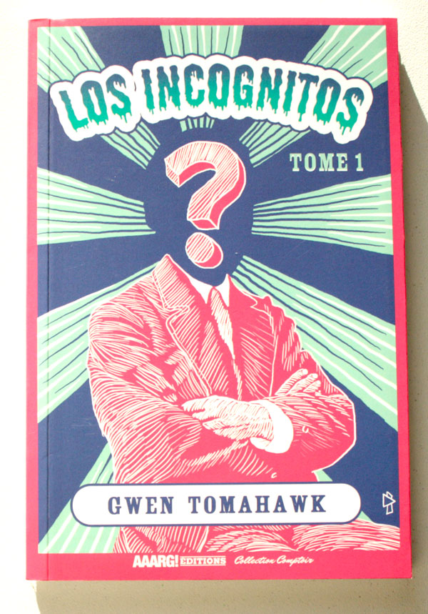 Los Incognitos Gwen Tomahawk