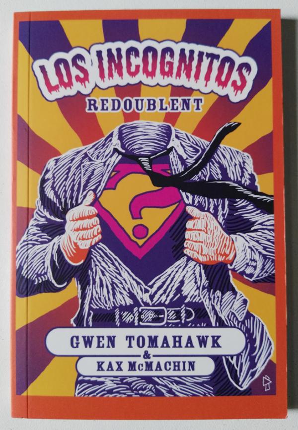 Los Incognitos Redoublent Gwen Tomahawk Kax Mc Machin