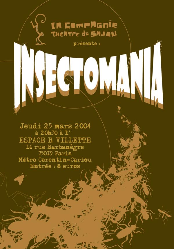 Gwen Tomahawk Insectomania Compagnie de Théatre Sajou