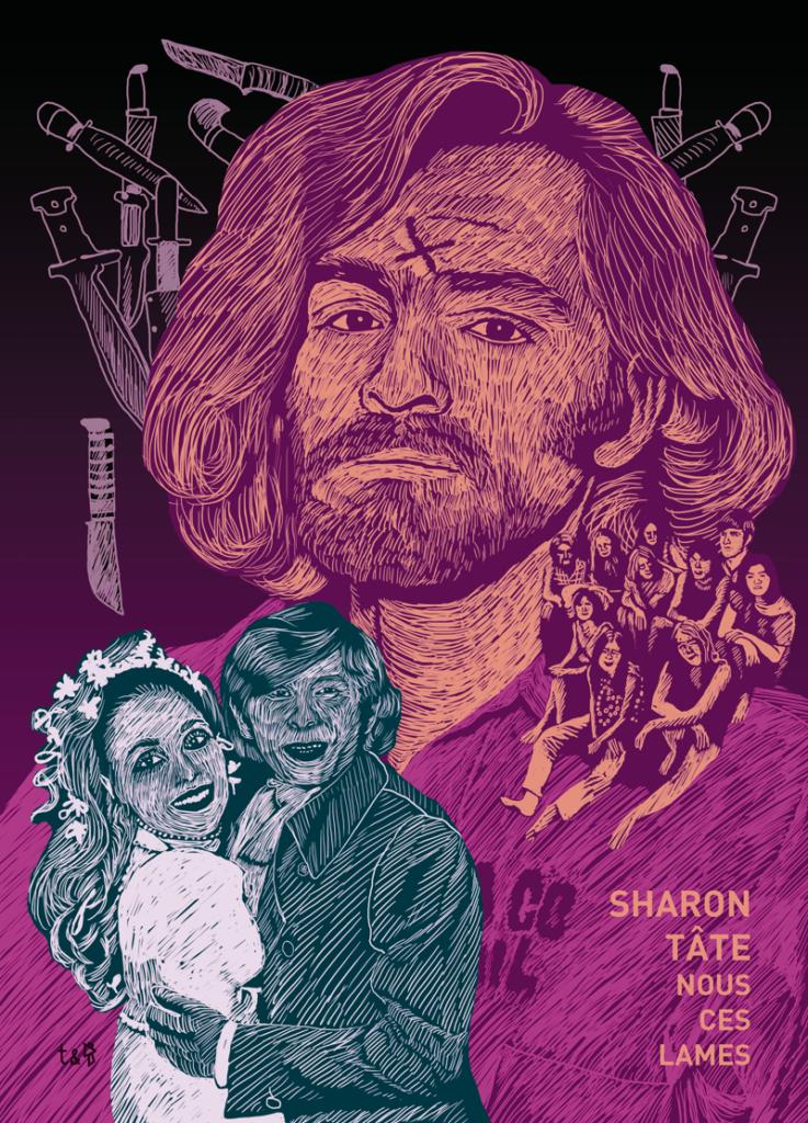 Gwen Tomahawk Speedball Maledixion Graphiste Illustrateur Fontainebleau Charles Manson Sharon Tate Manson Family