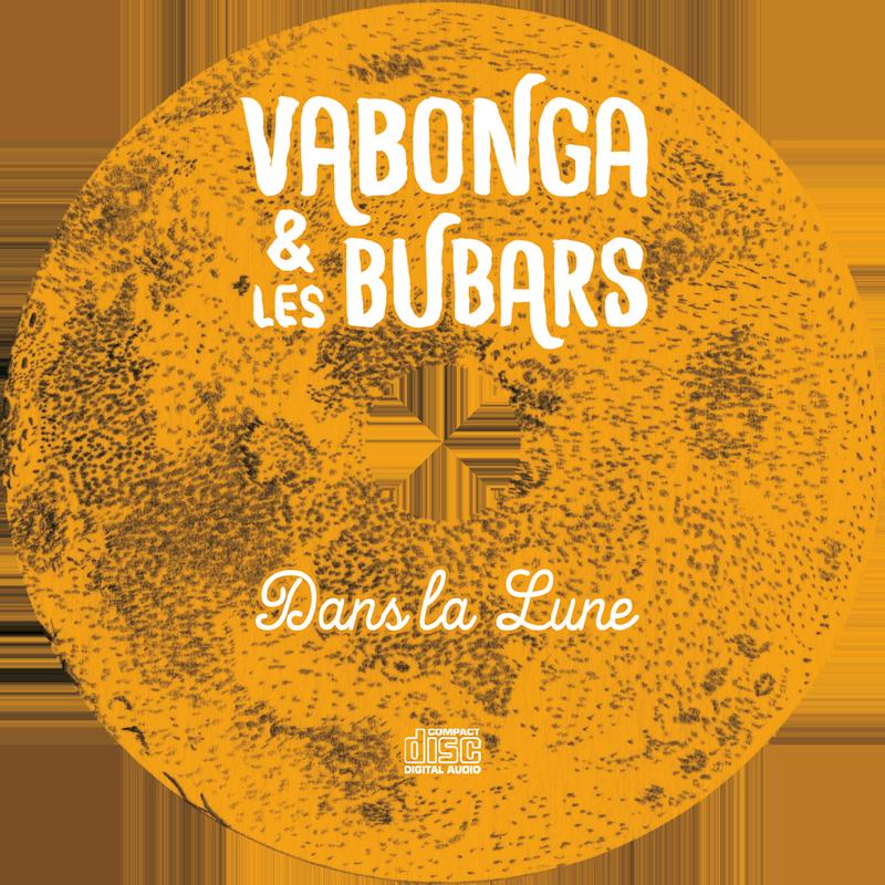 Vabonga et Les Bubars Dans la lune Pochette CD Gwen Tomahawk Graphiste Illustrateur Fontainebleau 77